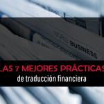 Las 7 mejores prácticas de traducción financiera